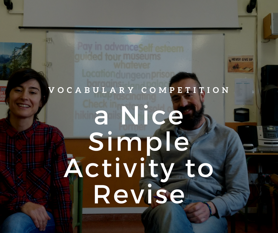 Vocabulary Competition: a Nice Simple Activity to Revise