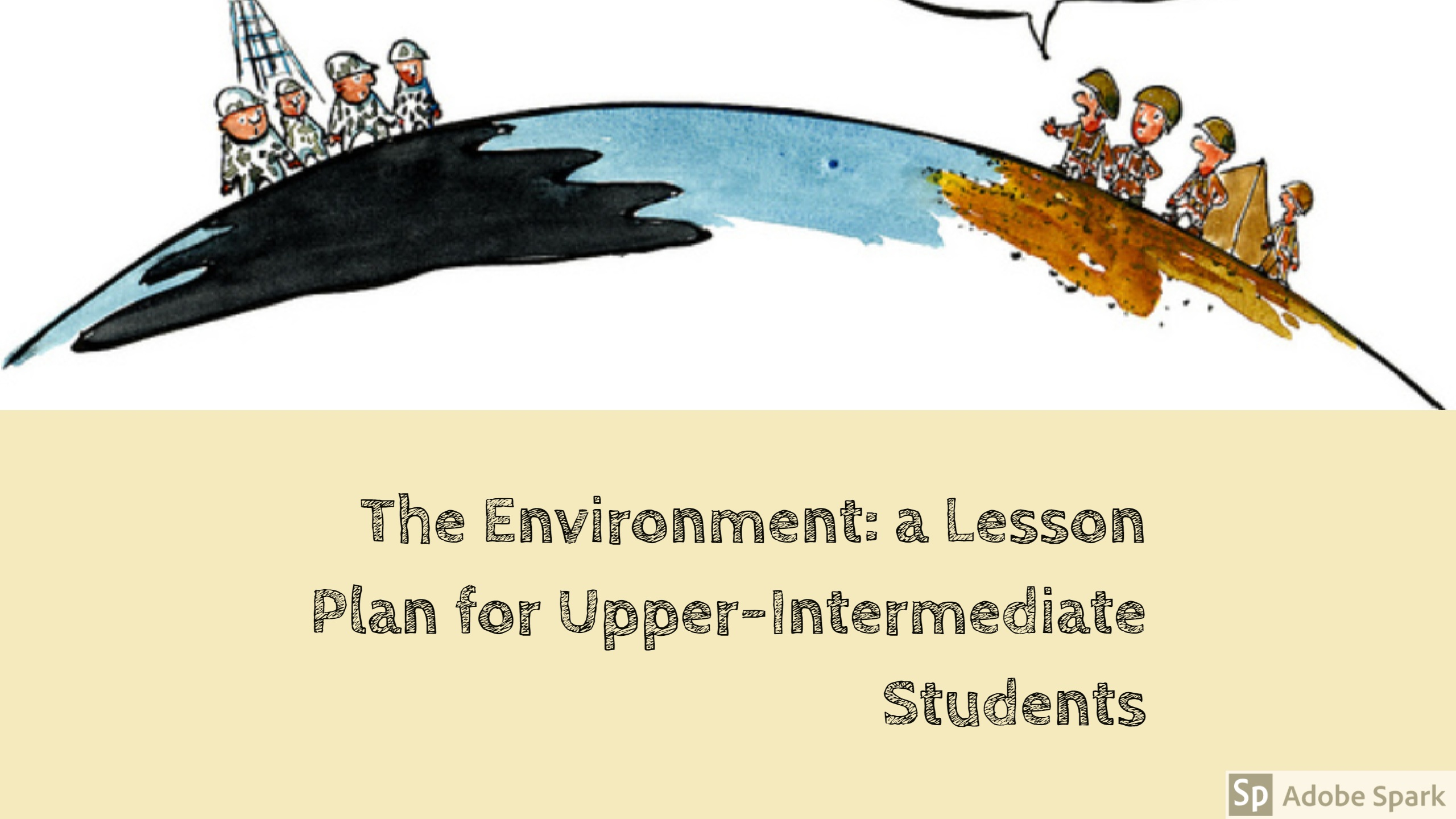 The Environment: a Lesson Plan for Upper-Intermediate