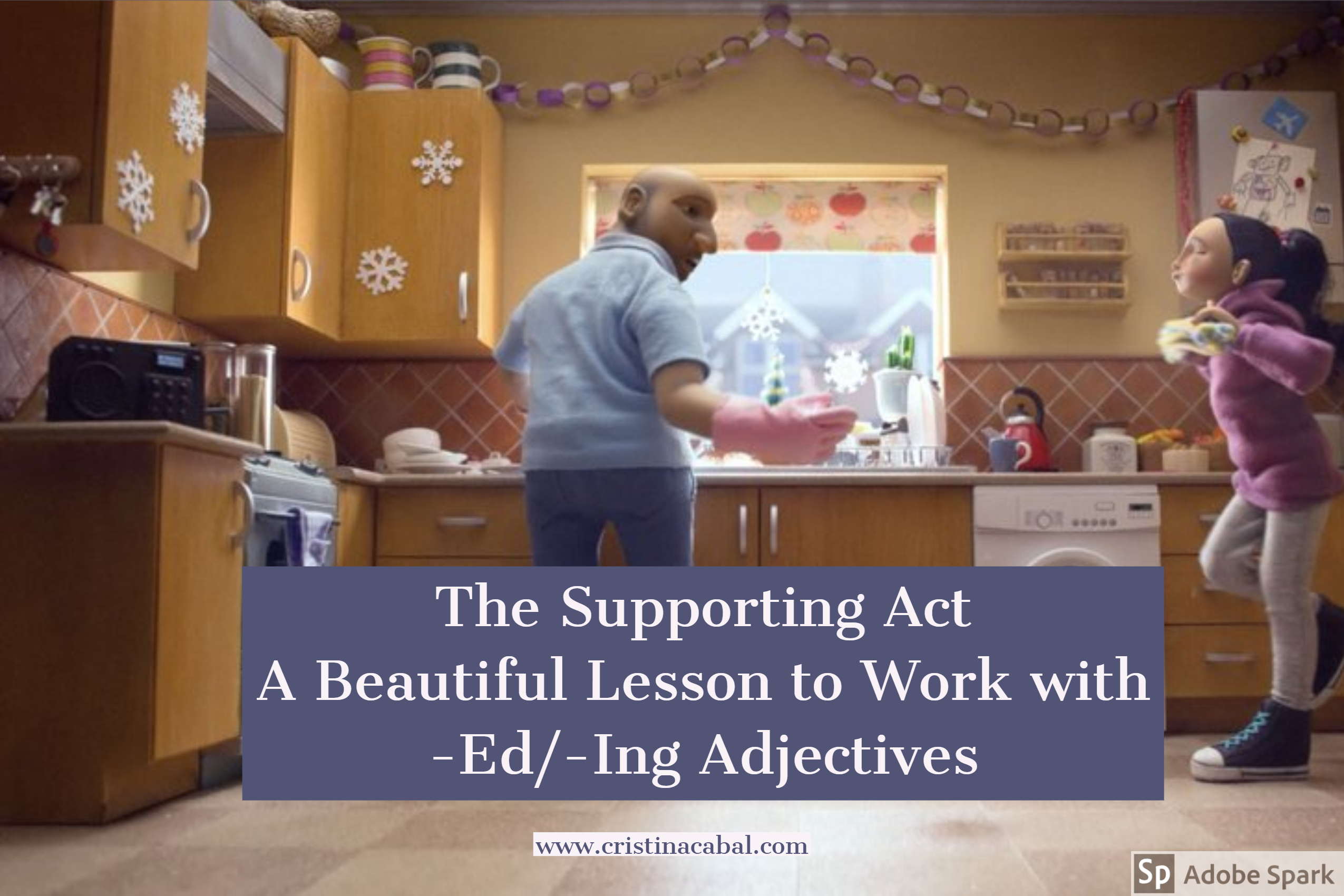 The Supporting Act- A Beautiful Lesson to Work with -Ed/-Ing Adjectives |  Blog de Cristina
